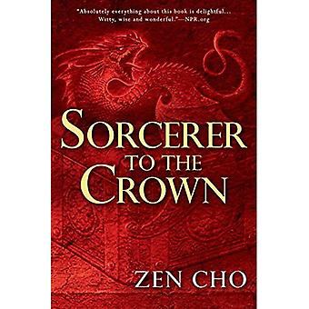 Sorcerer to the Crown (Sorcerer Royal Novel)