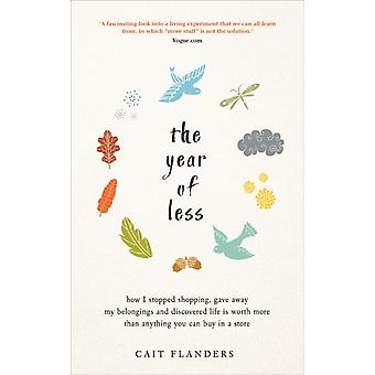 Year of Less by Cait Flanders