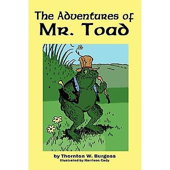The Adventures of Old Mr. Toad by Burgess & Thornton W