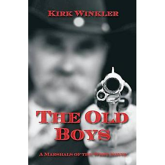 The Old Boys by Winkler & Kirk