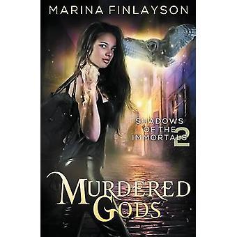 Murdered Gods by Finlayson & Marina