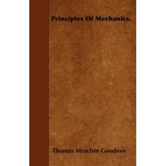 Principles Of Mechanics. by Goodeve & Thomas Minchin