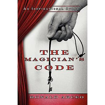 The Magicians Code by Arceo & Ronald