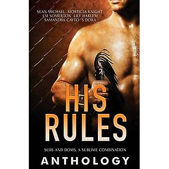 His Rules by Knight & Morticia