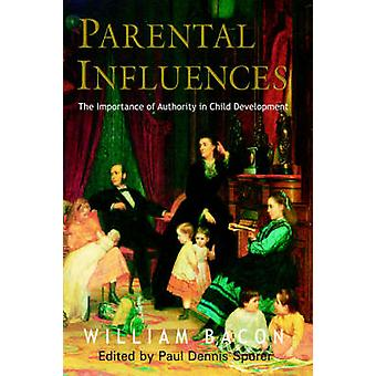 Parental Influences by Bacon & William