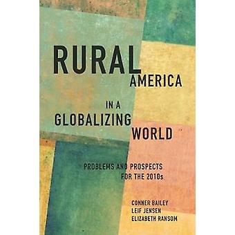 Rural America in a Globalizing World by Bailey & Conner