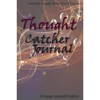 Thought Catcher Journal One of the Thought Catcher Series of Journals by Adams & L M