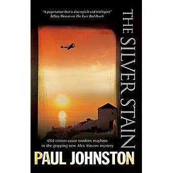 The Silver Stain by Johnston & Paul
