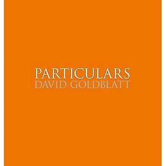 David Goldblatt - Particulars by David Goldblatt - 9783869307770 Book