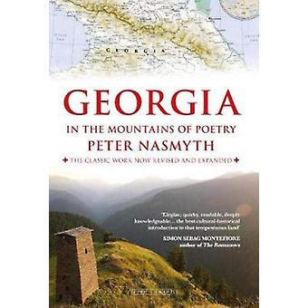 Georgia in the Mountains of Poetry by Peter Nasmyth - 9780715652732 B