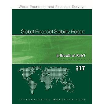 Global financial stability report - is growth at risk? by IMF Staff -