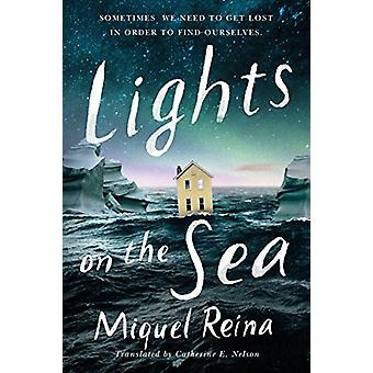 Lights on the Sea by Miquel Reina - 9781503903203 Book
