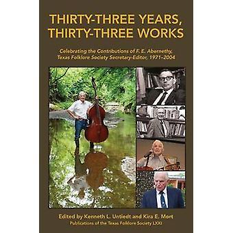 Thirty-three Years - Thirty-three Works - Celebrating the Contribution