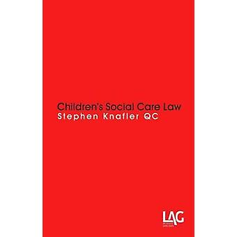 Children's Social Care Law by Stephen Knafler - 9781908407801 Book
