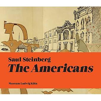 The Americans by Saul Steinberg - 9783864420436 Book