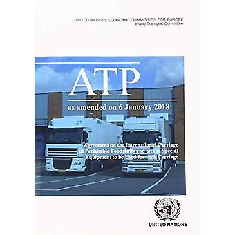 Abkommen über die internationale Beförderung verderblicher Lebensmittel und