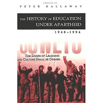 The History of Education Under Apartheid 1948-1994 - The Doors of Lear