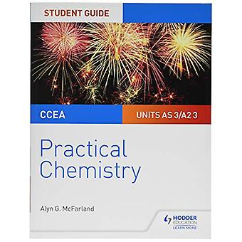 CCEA AS/A2 Kjemi StudentGuide - Praktisk kjemi av Alyn G. Mc