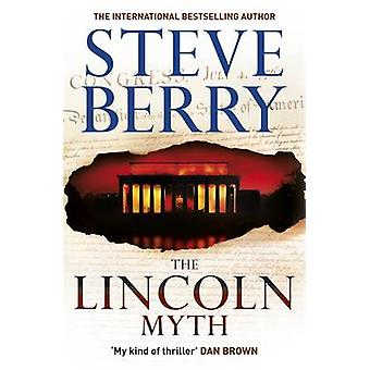 The Lincoln Myth by Steve Berry - 9781444795417 Book