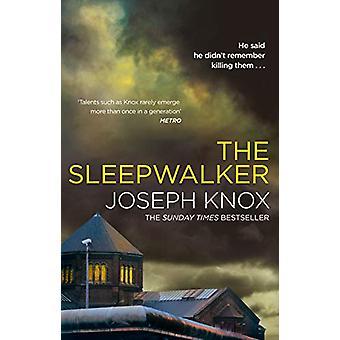 The Sleepwalker by Joseph Knox - 9780857524386 Book