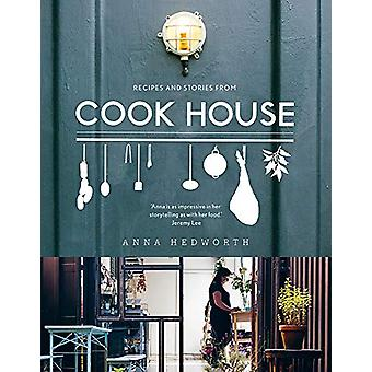 Cook House by Anna Hedworth - 9781788547215 Book