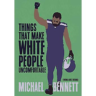 Things That Make White People Uncomfortable (Adapted for Young Adults