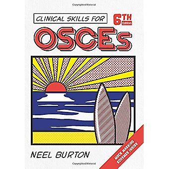 Clinical Skills for OSCEs - sixth edition by Neel Burton - 9781913260