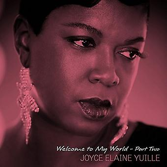 Yuille Elaine Joyce - Welcome to My World - Part Two [Vinyl] USA import