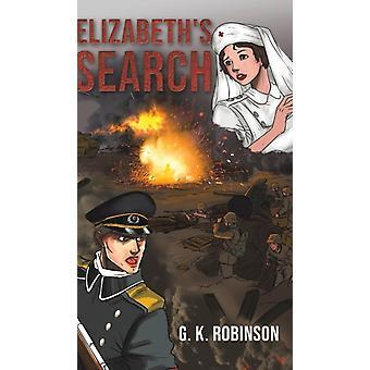 Elizabeths by Robinson & G. K.