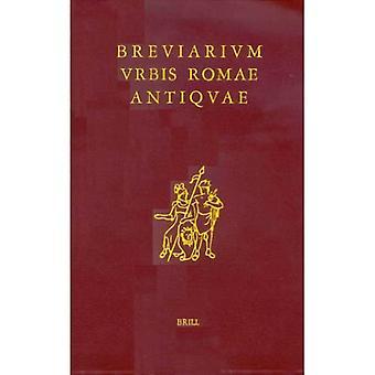 Breviarium Urbis Romae Antiquae: Editio Altera Stereotypa