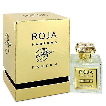 Roja Amber Aoud Crystal Extrait De Parfum Spray (Unisex) By Roja Parfums 3.4 oz Extrait De Parfum Spray