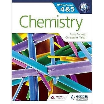 Chemistry for the IB MYP 4  5