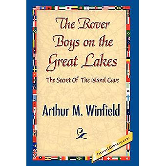The Rover Boys on the Great Lakes by Arthur M Winfield - 978142184137