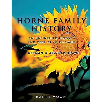 Horne Family History by Hattie Moon - 9781498437592 Book