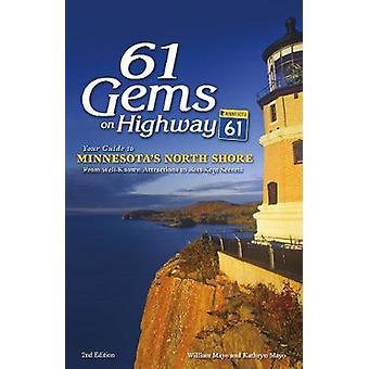61 Gems på Highway 61 - Din guide till Minnesota's North Shore - från W