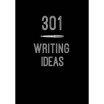 301 Writing Ideas by Editors of Chartwell Books