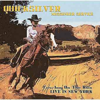 Quicksilver Messenger Service - Cowboy on the Run: Live in New York [CD] USA import