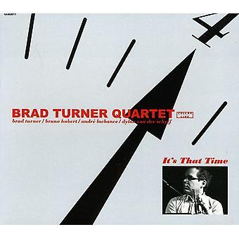 Brad Turner Quartet - It's That Time [CD] USA import