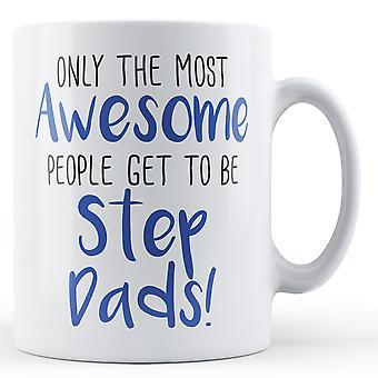 ¡Sólo la gente más increíble llega a ser papás de paso! -Taza impresa