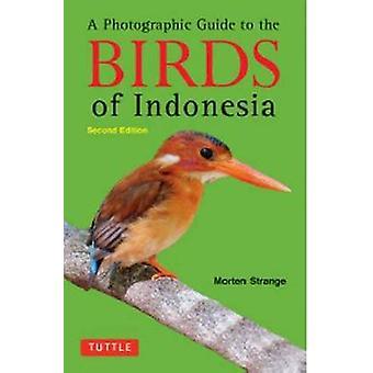 Fotografiske Guide til fugle i Indonesien (2.) af Morten mærkelige