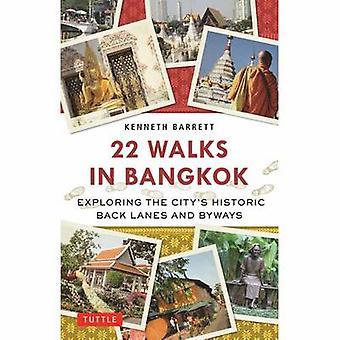22 gåture i Bangkok - udforske byens historiske Back baner og Byw