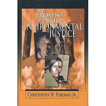 La promesa y el peligro de la justicia ambiental por Christopher H. Fore