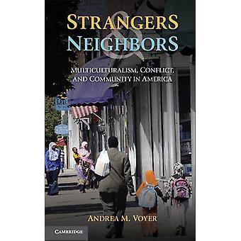 Obcych i sąsiadów - wielokulturowość - konflikt - i Wspólnoty