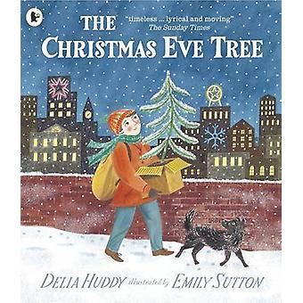 Eva juletræ af Delia Huddy - Emily Sutton - 9781406365955