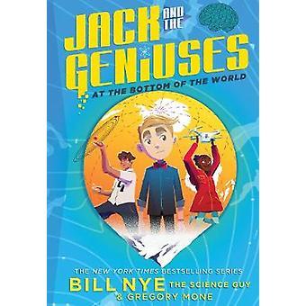 Jack und die Genies - am Ende der Welt durch Bill Nye - 97814