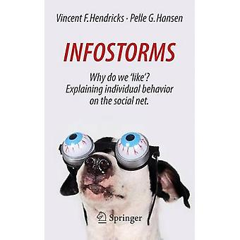 Infostorms - なぜ我々 ' 好きです '?S の個人の行動を説明します。