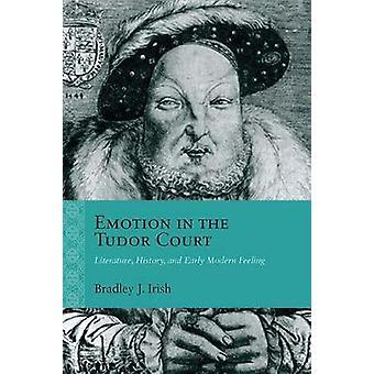 Emoción en el Tudor Court - literatura - historia - y F moderna temprana