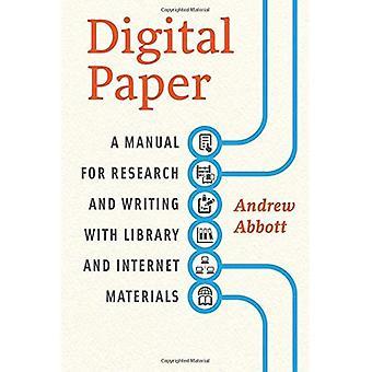 Digitales Papier: Ein Handbuch für Forschung und schriftlich mit Bibliothek und Internet-Materialien (Chicago Guides zu schreiben...