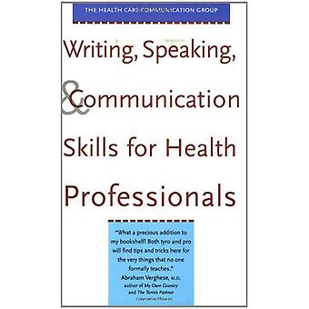 Writing, Speaking and Communication Skills for Health Professionals