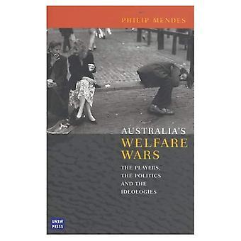 Australias welzijn oorlogen: De spelers, de politiek en de ideologieën